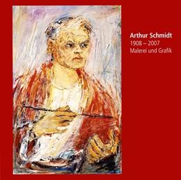 Abbildung von Hoffmann   Arthur Schmidt   2017   1908 - 2007. Malerei und Grafi...
