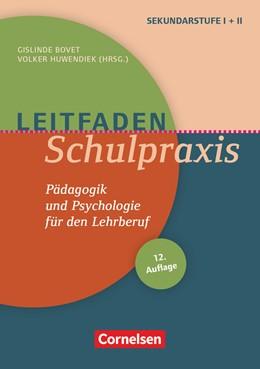 Abbildung von Bovet / Huwendiek | Leitfaden Schulpraxis | 9. Auflage | 2017 | Pädagogik und Psychologie für ...