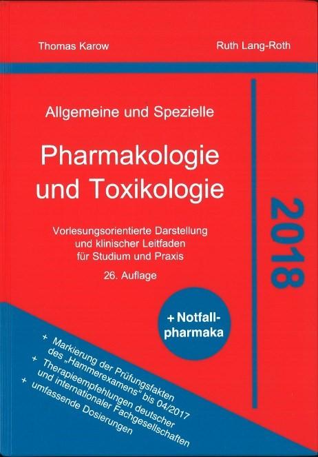 Allgemeine und Spezielle Pharmakologie und Toxikologie 2018 | Karow / Lang-Roth | 26. Auflage, 2017 | Buch (Cover)