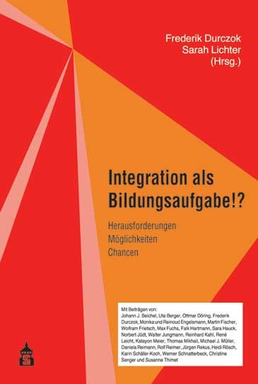 Integration als Bildungsaufgabe!?   Durczok / Lichter, 2017   Buch (Cover)