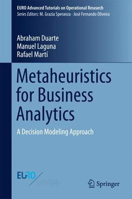 Abbildung von Duarte / Laguna   Metaheuristics for Business Analytics   1. Auflage   2018   beck-shop.de