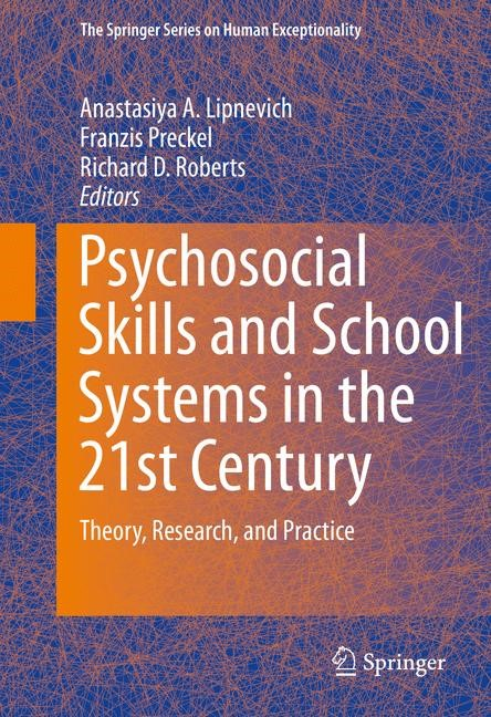 Psychosocial Skills and School Systems in the 21st Century | Lipnevich / Preckel / Roberts, 2017 | Buch (Cover)