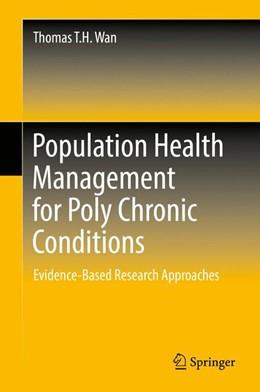 Abbildung von Wan | Population Health Management for Poly Chronic Conditions | 1. Auflage | 2017 | beck-shop.de