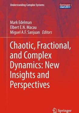 Abbildung von Edelman / Macau | Chaotic, Fractional, and Complex Dynamics: New Insights and Perspectives | 1. Auflage | 2017 | beck-shop.de