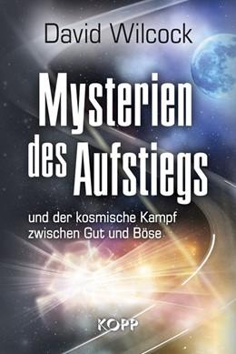 Abbildung von Wilcock   Mysterien des Aufstiegs   2017   und der kosmische Kampf zwisch...