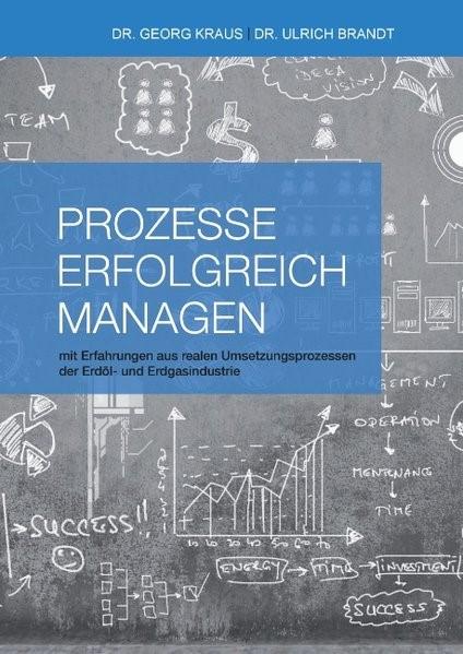 Prozesse erfolgreich managen | Brandt / Kraus, 2017 | Buch (Cover)