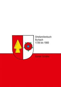 Abbildung von Schäfer   Ortsfamilienbuch Burbach   2017   1726 - 1900
