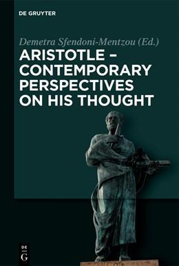 Abbildung von Sfendoni-Mentzou | Aristotle - Contemporary Perspectives on his Thought | 1. Auflage | 2018 | beck-shop.de