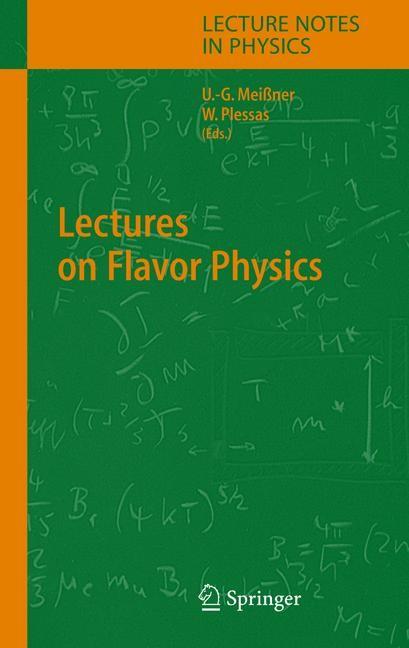 Abbildung von Meißner / Plessas | Lectures on Flavor Physics | 2004