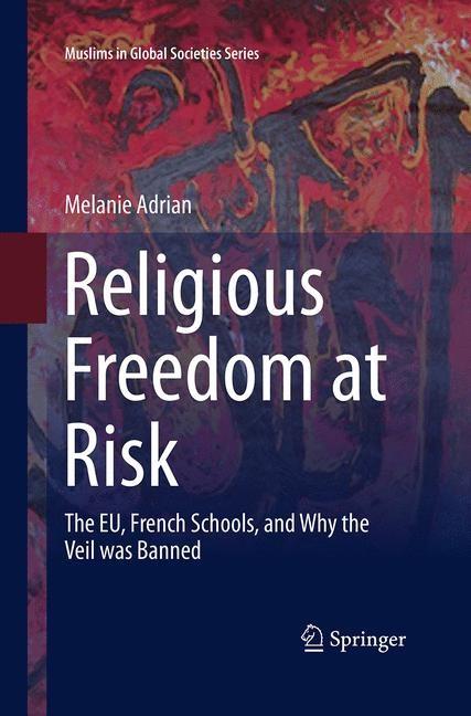 Abbildung von Adrian | Religious Freedom at Risk | Softcover reprint of the original 1st ed. 2016 | 2016