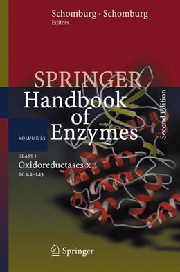 Abbildung von Schomburg   Class 1 Oxidoreductases X   Softcover reprint of the original 2nd ed. 2006   2016   EC 1.9 - 1.13