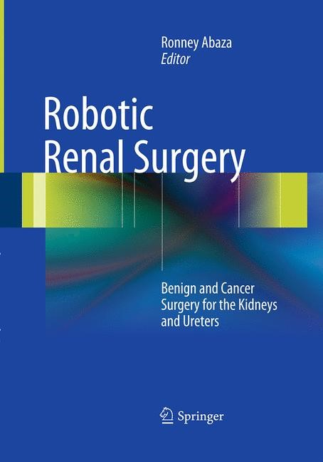 Robotic Renal Surgery | Abaza | Softcover reprint of the original 1st ed. 2013, 2016 | Buch (Cover)