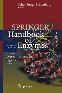 Abbildung von Schomburg   Class 4-6 Lyases, Isomerases, Ligases   Softcover reprint of the original 2nd ed. 2009   2016   EC 4-6