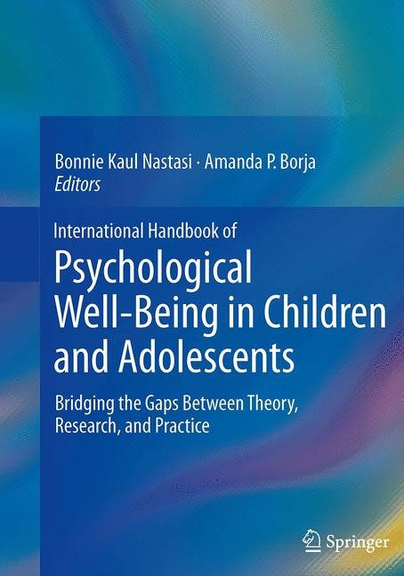 International Handbook of Psychological Well-Being in Children and Adolescents   Borja / Nastasi   Softcover reprint of the original 1st ed. 2016, 2016   Buch (Cover)