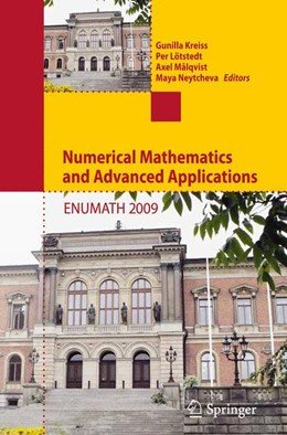 Abbildung von Kreiss / Lötstedt / Målqvist / Neytcheva | Numerical Mathematics and Advanced Applications 2009 | Softcover reprint of the original 1st ed. 2010 | 2016 | Proceedings of ENUMATH 2009, t...
