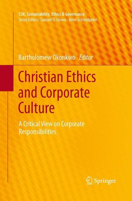 Abbildung von Okonkwo | Christian Ethics and Corporate Culture | Softcover reprint of the original 1st ed. 2014 | 2015