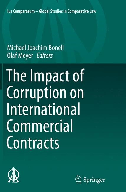 The Impact of Corruption on International Commercial Contracts | Bonell / Meyer | Softcover reprint of the original 1st ed. 2015, 2016 | Buch (Cover)