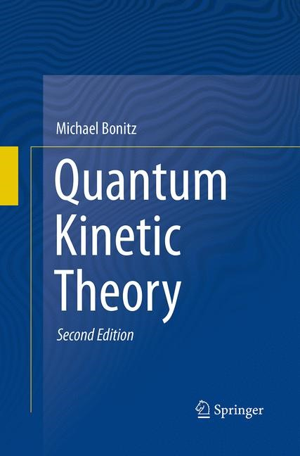 Abbildung von Bonitz | Quantum Kinetic Theory | Softcover reprint of the original 2nd ed. 2016 | 2016