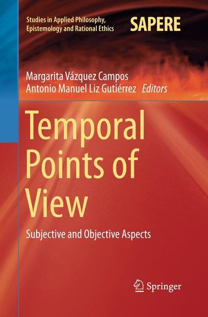Temporal Points of View | Liz Gutiérrez / Vázquez Campos | Softcover reprint of the original 1st ed. 2015, 2016 | Buch (Cover)