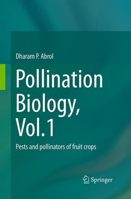 Abbildung von Abrol | Pollination Biology, Vol.1 | Softcover reprint of the original 1st ed. 2015 | 2016