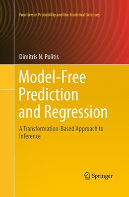 Abbildung von Politis | Model-Free Prediction and Regression | Softcover reprint of the original 1st ed. 2015 | 2016 | A Transformation-Based Approac...