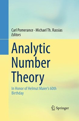 Abbildung von Pomerance / Rassias | Analytic Number Theory | Softcover reprint of the original 1st ed. 2015 | 2016 | In Honor of Helmut Maier's 60t...