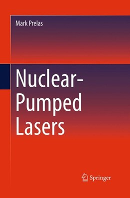 Abbildung von Prelas | Nuclear-Pumped Lasers | 1. Auflage | 2016 | beck-shop.de