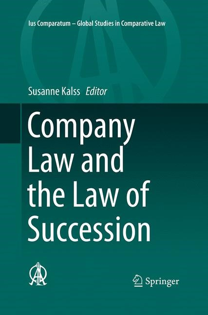 Company Law and the Law of Succession | Kalss | Softcover reprint of the original 1st ed. 2015, 2016 | Buch (Cover)