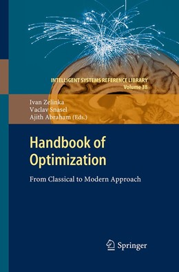 Abbildung von Abraham / Snasael / Zelinka | Handbook of Optimization | Softcover reprint of the original 1st ed. 2013 | 2016 | From Classical to Modern Appro...