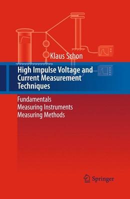 Abbildung von Schon   High Impulse Voltage and Current Measurement Techniques   Softcover reprint of the original 1st ed. 2013   2015   Fundamentals - Measuring Instr...