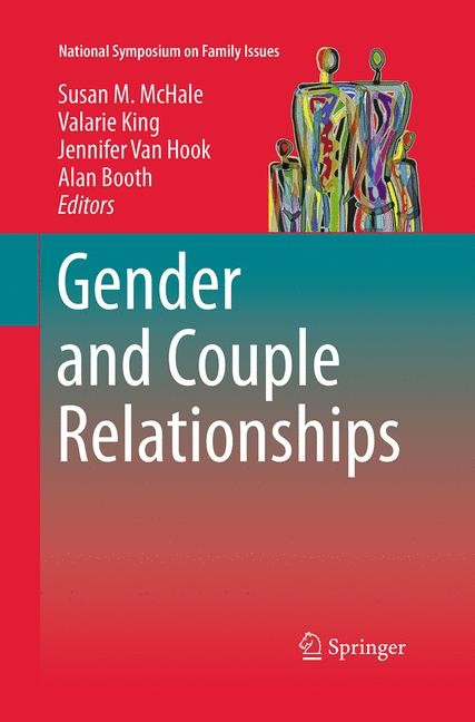 Gender and Couple Relationships | Booth / Hook / King / McHale | Softcover reprint of the original 1st ed. 2016, 2016 | Buch (Cover)