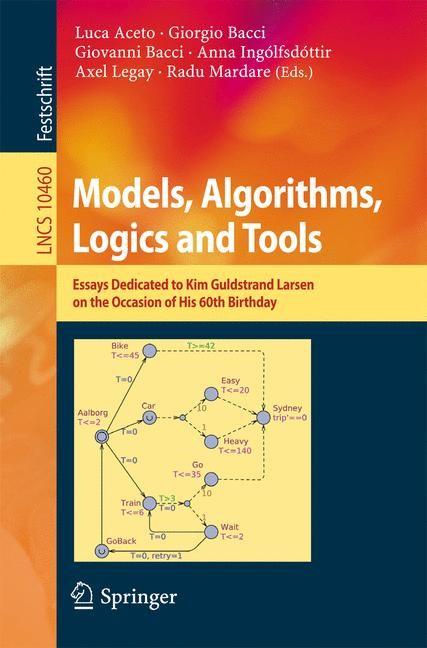 Abbildung von Aceto / Bacci / Ingólfsdóttir / Legay / Mardare | Models, Algorithms, Logics and Tools | 1st ed. 2017 | 2017