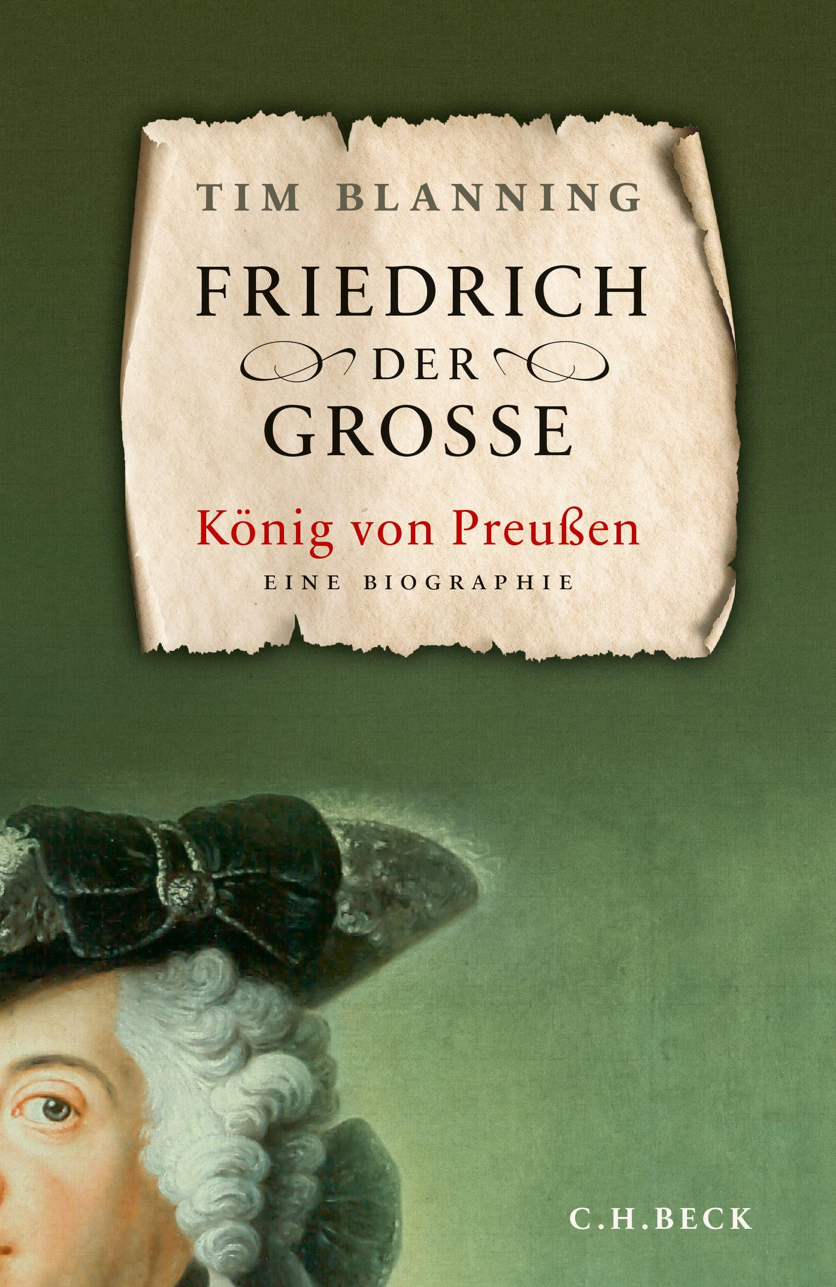 Friedrich der Große | Blanning, Timothy C.W., 2019 | Buch (Cover)