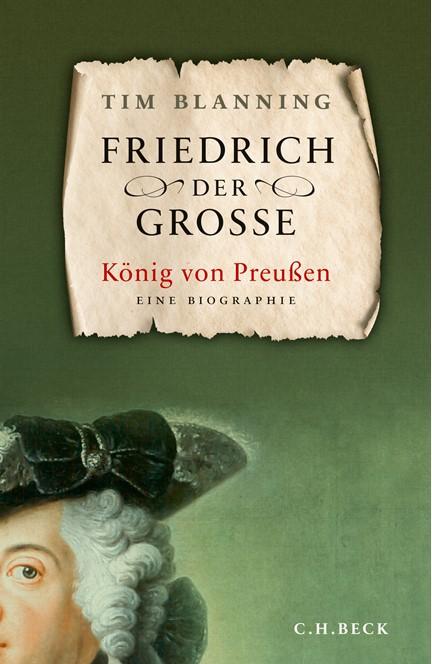 Cover: Tim Blanning, Friedrich der Große