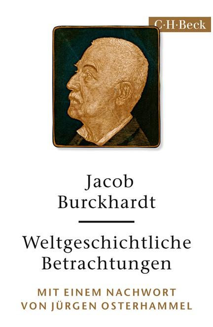 Cover: Jacob Burckhardt, Weltgeschichtliche Betrachtungen