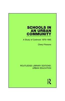 Abbildung von Parsons | Schools in an Urban Community | 1. Auflage | 2017 | 2 | beck-shop.de