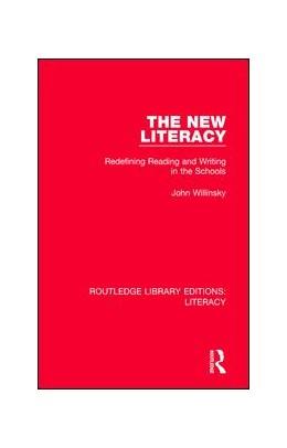 Abbildung von Willinsky | The New Literacy | 1. Auflage | 2017 | beck-shop.de
