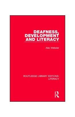 Abbildung von Webster | Deafness, Development and Literacy | 1. Auflage | 2017 | beck-shop.de