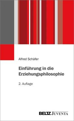 Abbildung von Schäfer | Einführung in die Erziehungsphilosophie | 2017