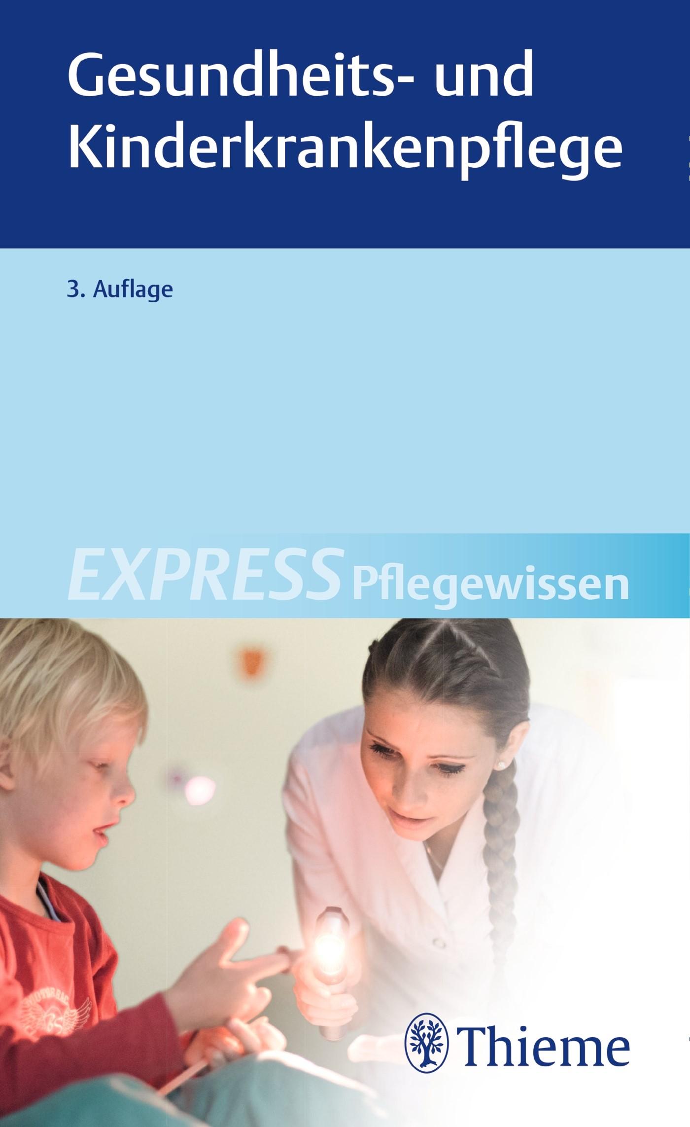 EXPRESS Pflegewissen Gesundheits- und Kinderkrankenpflege | 3. überarbeitete Auflage, 2017 | Buch (Cover)