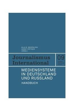 Abbildung von Pöttker / Bespalova | Mediensysteme in Deutschland und Russland | 1. Auflage | 2020 | 9