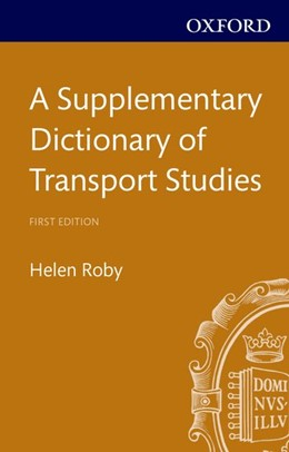 Abbildung von Roby | A Supplementary Dictionary of Transport Studies | 2014