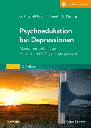 Psychoedukation bei Depressionen | Pitschel-Walz / Bäuml / Kissling | 2. Auflage., 2017 | Buch (Cover)