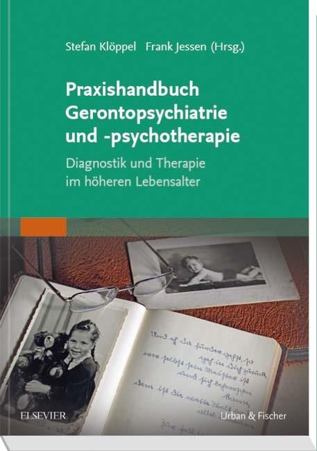 Praxishandbuch Gerontopsychiatrie und -psychotherapie | Klöppel / Jessen (Hrsg.), 2017 | Buch (Cover)
