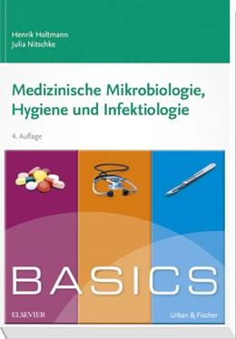 Abbildung von Holtmann / Nitschke | BASICS Medizinische Mikrobiologie, Hygiene und Infektiologie | 4. Auflage | 2017