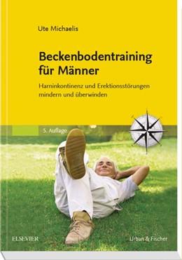 Abbildung von Schmuck   Beckenbodentraining für Männer   5. Auflage   2017   Harninkontinenz und Erektionss...