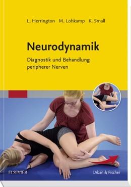 Abbildung von Herrington / Lohkamp / Small | Neurodynamik | 2017 | Diagnostik und Behandlung peri...
