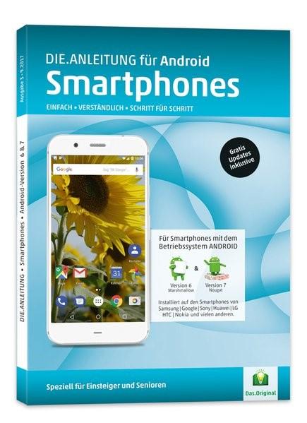 Die.Anleitung für Smartphones mit Android 6&7 | Oestreich, 2017 | Buch (Cover)