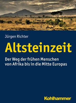 Abbildung von Richter | Altsteinzeit | 2018 | Der Weg der frühen Menschen vo...