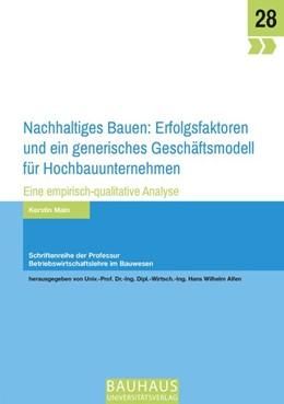 Abbildung von Main | Nachhaltiges Bauen: Erfolgsfaktoren und ein generisches Geschäftsmodell für Hochbauunternehmen | 2017 | Eine empirisch-qualitative Ana...